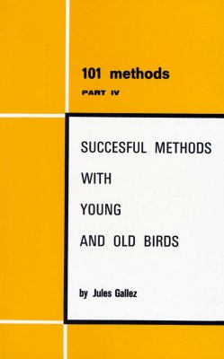 Successful Methods with Young & Old Birds [Pigeons]
