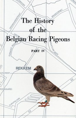 History of the Belgian [Pigeon] Strains Part 4