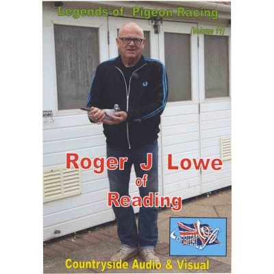 Roger J Lowe - Legends of Pigeon Racing
