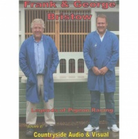 Frank & George Bristow - Legends of Pigeon Racing