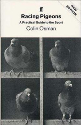 Practical Guide to the Sport [of Pigeon Racing]