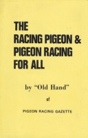 The Racing Pigeon & Pigeon Racing for All [Book]