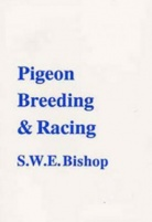 Pigeon Breeding & Racing [Book]
