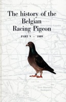History of the Belgian [Pigeon] Strains Part 5