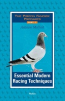 Essential Modern [Pigeon] Racing Techniques
