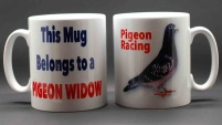 MUG - This Mug Belongs to a Pigeon Widow / Pigeon